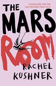 Booker Time: Rachel Kushner's – The Mars Room